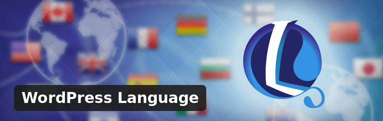 Use WordPress Language to display your public pages and admin panel in different languages
