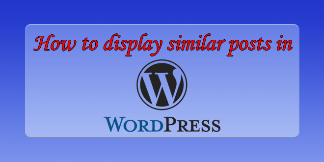 How to display related posts in WordPress