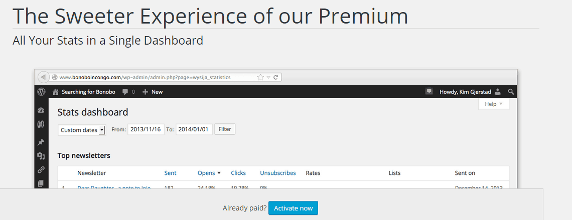 Information about the premium version of MailPoet can be found in the Premium subscetion of the plugin