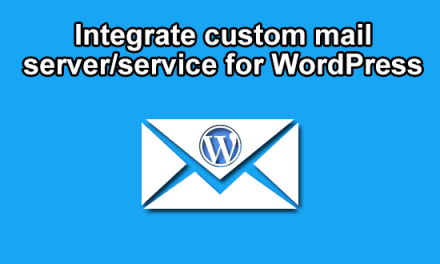 Integrate custom mail server/service for WordPress