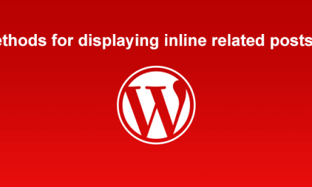 Methods for displaying inline related posts in WordPress