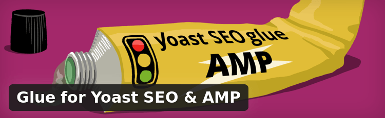 Glue for Yoast SEO and AMP - WordPress plugin
