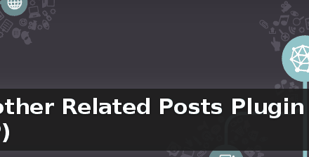 Yet Another Related Posts Plugin (YARPP) – review