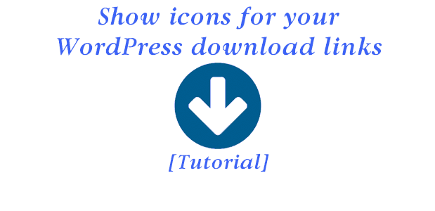 Show icons for your WordPress download links [Tutorial]